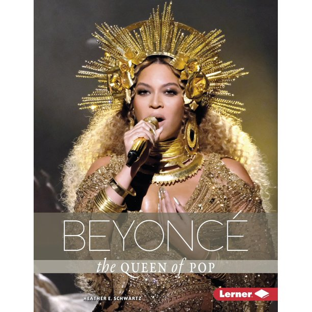 Beyoncé: The Queen Of Pop