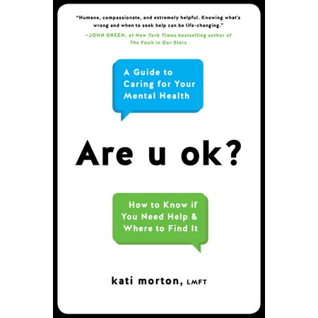 Are u ok? : A Guide to Caring for Your Mental