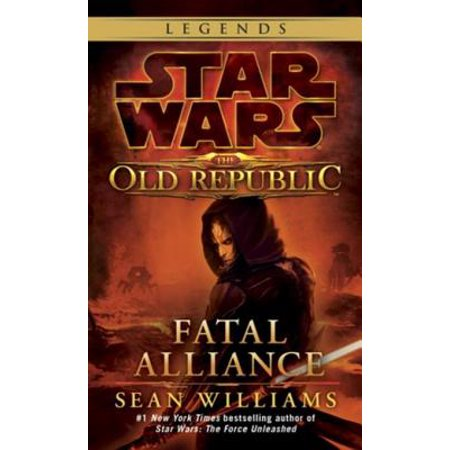 Fatal Alliance: Star Wars Legends (The Old Republic) -