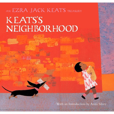 Keats's Neighborhood : An Ezra Jack Keats (The Snowy Day By Ezra Jack Keats Activities)