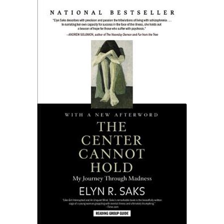 The Center Cannot Hold : My Journey Through (Yes Journey To The Center Of The Earth)