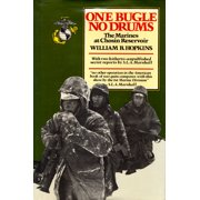 One Bugle, No Drums : The Marines at Chosin Reservoir
