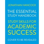 The Essential Study Handbook : Study skills for academic success
