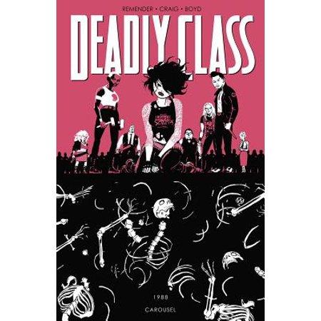 Deadly Class Volume 5: Carousel (Fantasy Carousel)