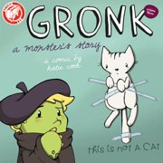 Gronk: A Monster's Story Volume 3