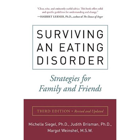 Surviving an Eating Disorder, Third Edition : Strategies for Family and