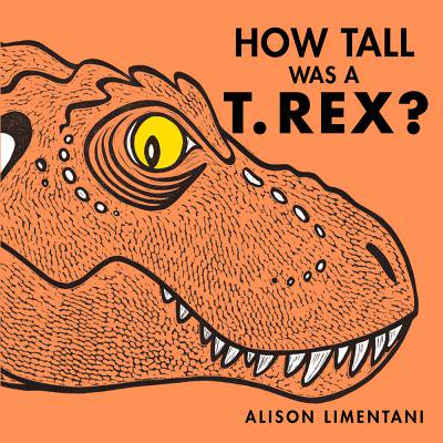 How Tall Was a T.Rex? (Hardcover) - How Tall Was T Rex