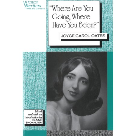 'Where Are You Going, Where Have You Been?' : Joyce Carol Oates](You Have Been Flocked)