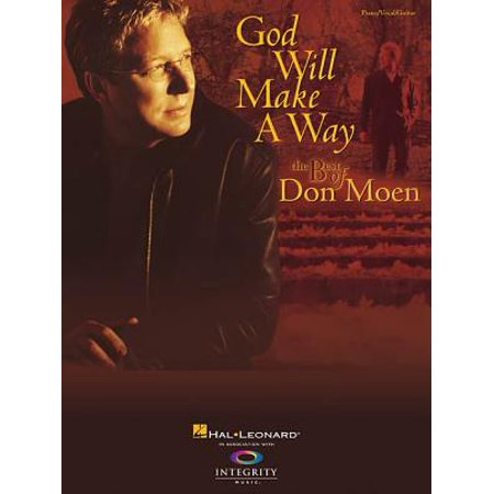 God Will Make a Way: The Best of Don Moen (Best Of Don Moen Mix)
