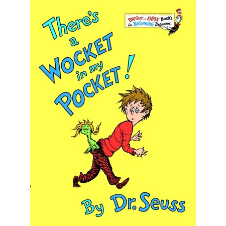 There's a Wocket in My Pocket! - Who Was Dr Seuss