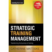 Strategic Training Management: Transforming the Business of Training - eBook
