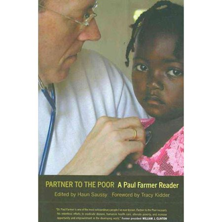 Partner To The Poor   A Paul Farmer Reader