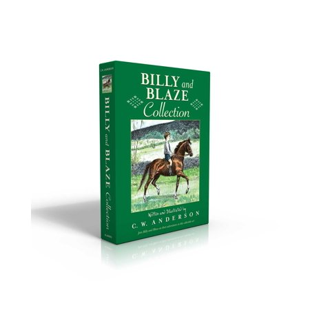 Billy and Blaze Collection : Billy and Blaze; Blaze and the Forest Fire; Blaze Finds the Trail; Blaze and Thunderbolt; Blaze and the Mountain Lion; Blaze and the Lost Quarry; Blaze and the Gray Spotted Pony; Blaze Shows the Way; Blaze Finds Forgotten