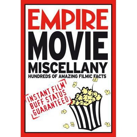 Empire Movie Miscellany : Instant Film Buff Status Guaranteed