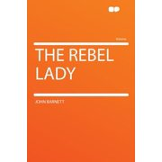 The Rebel Lady