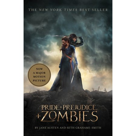 Pride and Prejudice and Zombies (Movie Tie-in