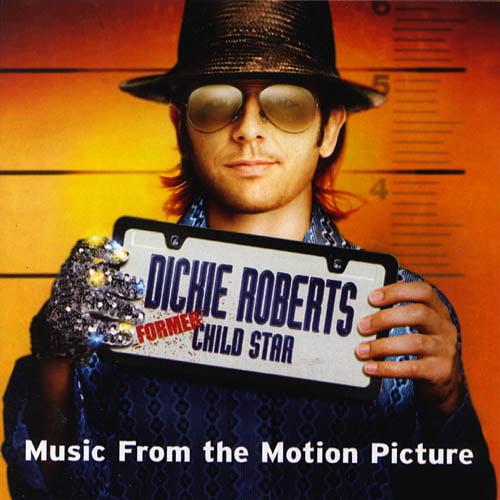 Dickie Roberts: Former Child Star Soundtrack