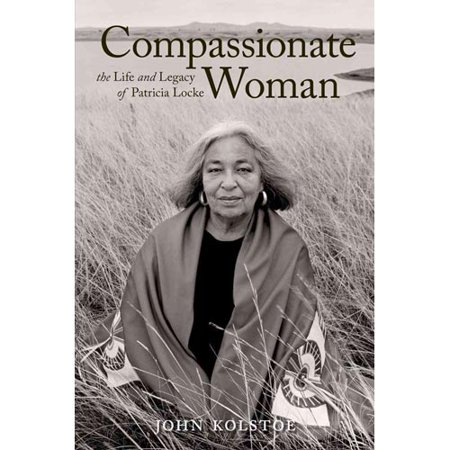 Compassionate Woman: The Life and Legacy of Patricia Locke by