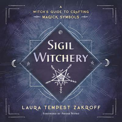 Sigil Witchery : A Witch's Guide to Crafting Magick Symbols - 3 Halloween Symbols