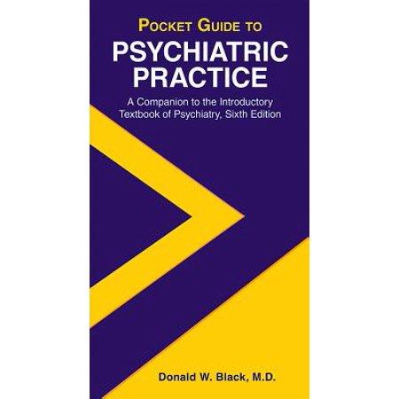 Pocket Guide to Psychiatric Practice (Psychiatric Pocket Guide)