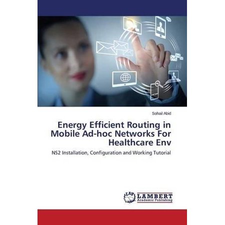 Energy Efficient Routing In Mobile Ad Hoc Networks For Healthcare Env