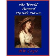 The World Turned Upside Down - eBook