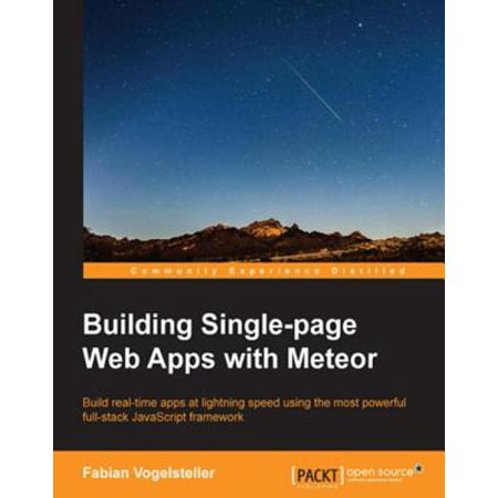 Building Single-page Web Apps with Meteor - eBook (Building Web Apps With Wordpress)