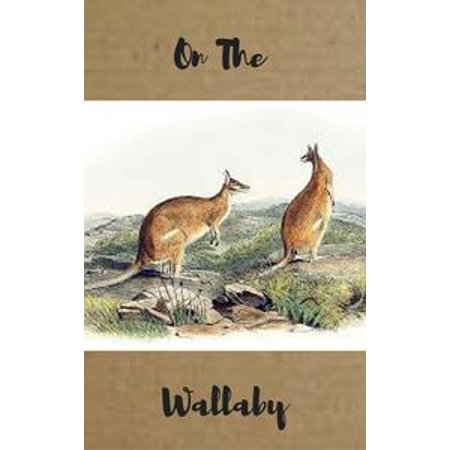 On the Wallaby - eBook - P Sherman 24 Wallaby Sydney