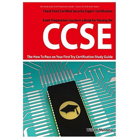 Security Pass Holder - CCSE Check Point Certified Security Expert Exam Preparation Course in a Book for Passing the CCSE Certified Exam - The How To Pass on Your First Try Certification Study Guide - eBook