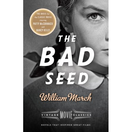 The Bad Seed : A Vintage Movie Classic