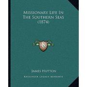 Missionary Life in the Southern Seas (1874)