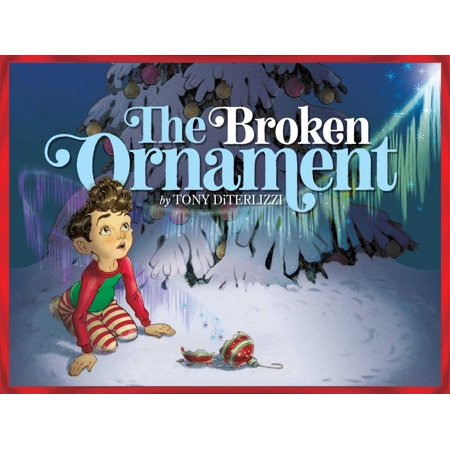 Holiday Magic Ornaments - The Broken Ornament (Hardcover)