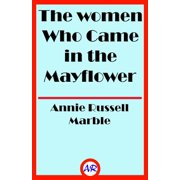 The women Who Came in the Mayflower - eBook
