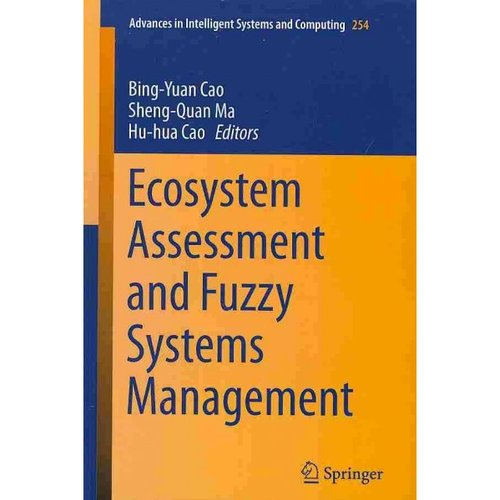 Ecosystem Assessment and Fuzzy Systems Management