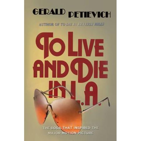 To Live and Die in L.A. (Paperback)