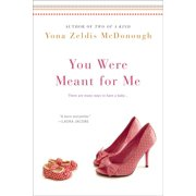 You Were Meant For Me - eBook