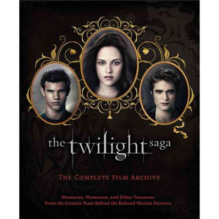The Twilight Saga  The Complete Film Archive  Memories  Mementos  And Other Treasures From The Creative Team Behind The Beloved Motion Pictures