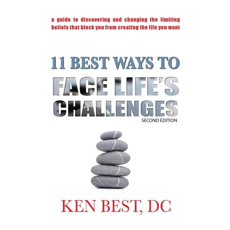 11 Best Ways to Face Life's Challenges : A Guide to Discovering and Changing the Limiting Beliefs That Block You from Creating the Life You (Best Way To Clear Blocked Drains)