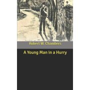 A Young Man in a Hurry (Paperback)