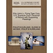 Ellis (John) V. Flying Tiger Corp. U.S. Supreme Court Transcript of Record with Supporting Pleadings