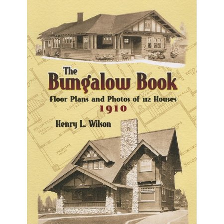 The Bungalow Book : Floor Plans and Photos of 112 Houses, (Best Bungalow Floor Plans)