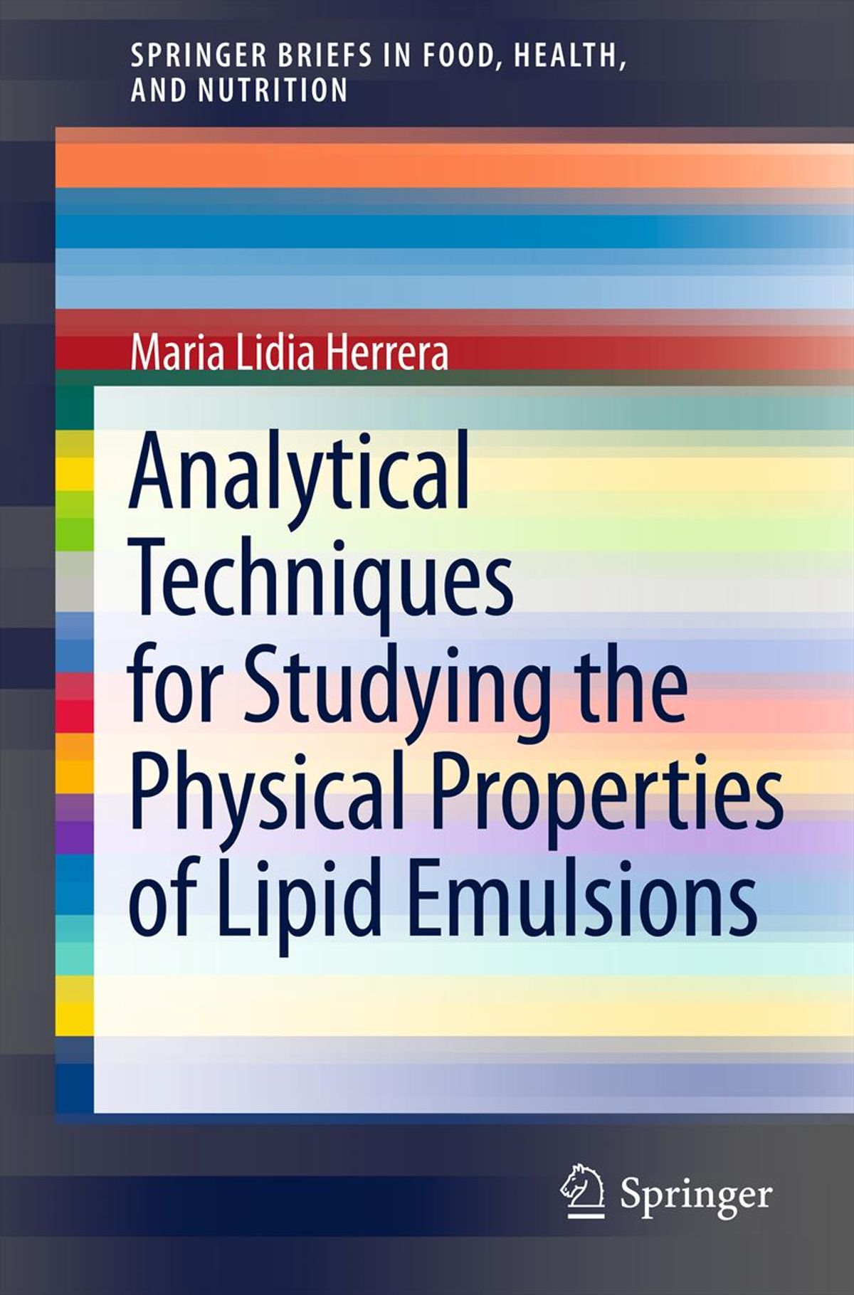 Analytical Techniques for Studying the Physical Properties of Lipid Emulsions