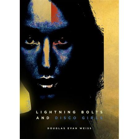 Lightning Bolts And Disco Girls - eBook](Lightning Bolt Makeup)