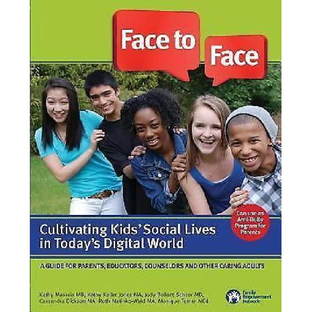Face To Face  Cultivating Kids Social Lives In Todays Digital World