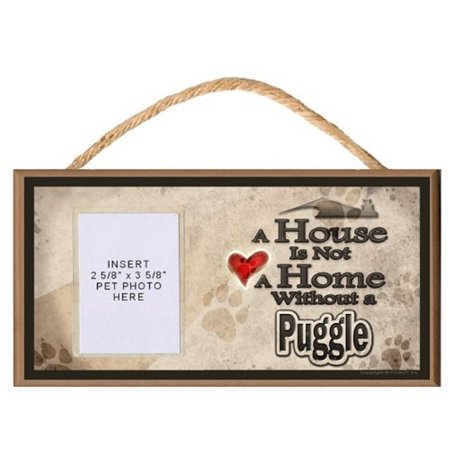 Puggle Art (A House is Not a Home without a Puggle Wooden Dog Sign with Clear Insert for Your Pet Photo )