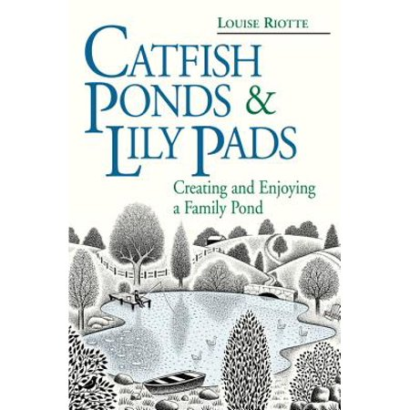 About Catfish Pond - Catfish Ponds & Lily Pads - eBook