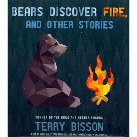 Bears Discover Fire, and Other Stories by