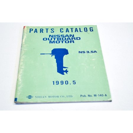 Nissan M-140-A Outboard Motor 1990.5 NS3.5A Parts Catalog Manual QTY 1 Nissan Oem Parts Catalog