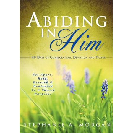 Abiding in Him - Abide In Him