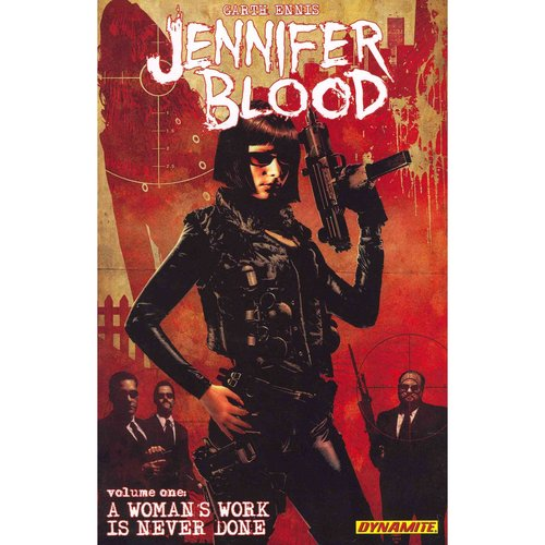 Jennifer Blood 1: A Woman's Work Is Never Done